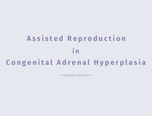 Publication: Assisted Reproduction in Congenital Adrenal Hyperplasia