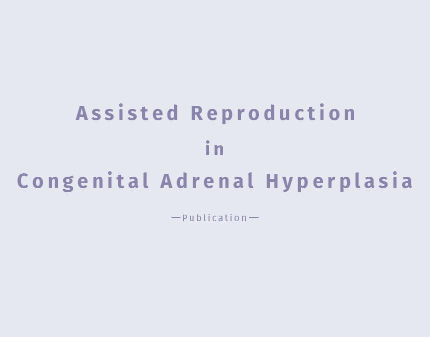 Congenital Adrenal Hyperplasia sakkas